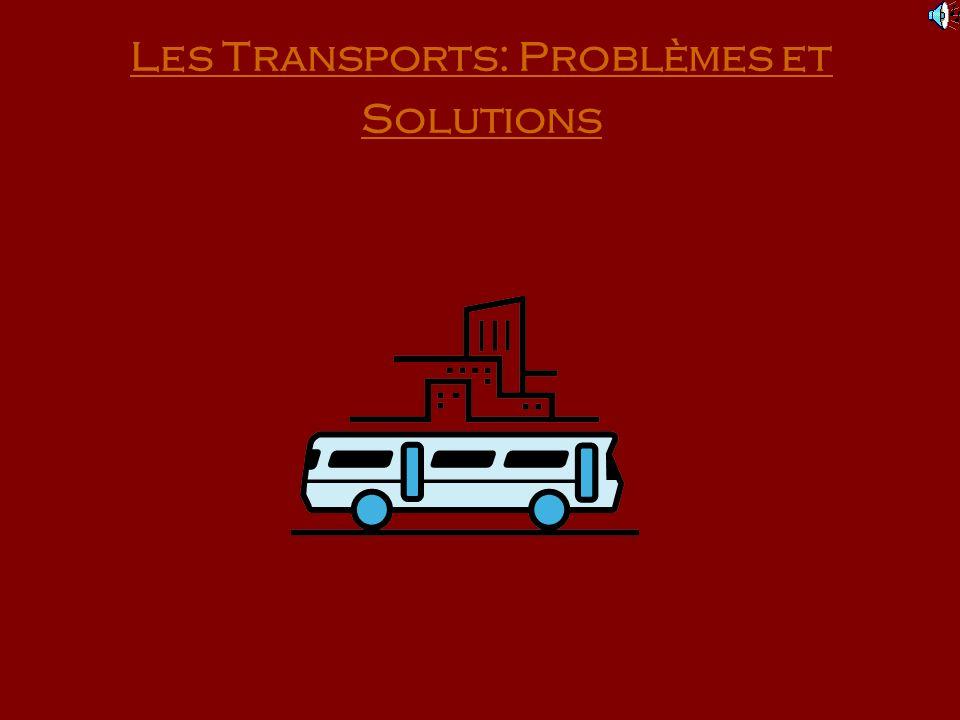 Les Transports: Problèmes et Solutions