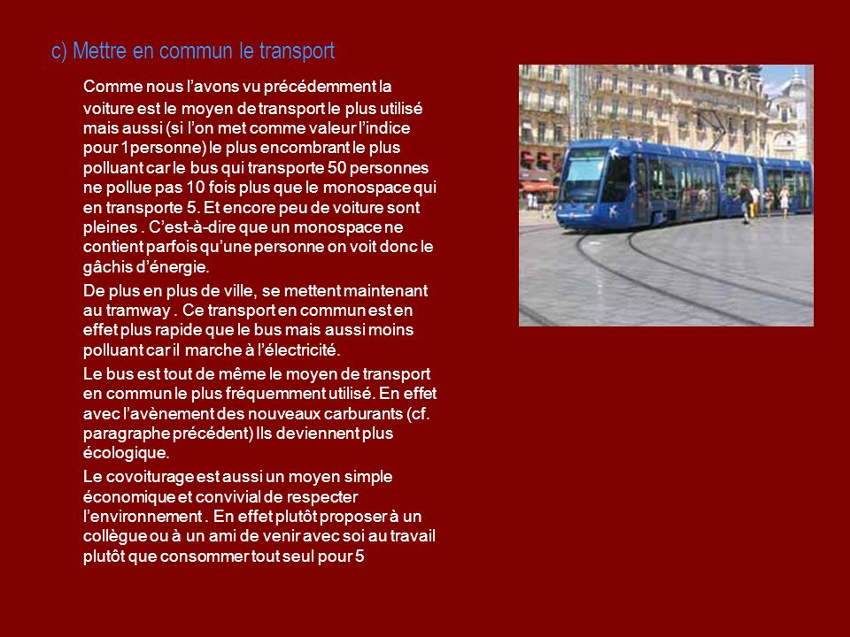 c) Mettre en commun le transport