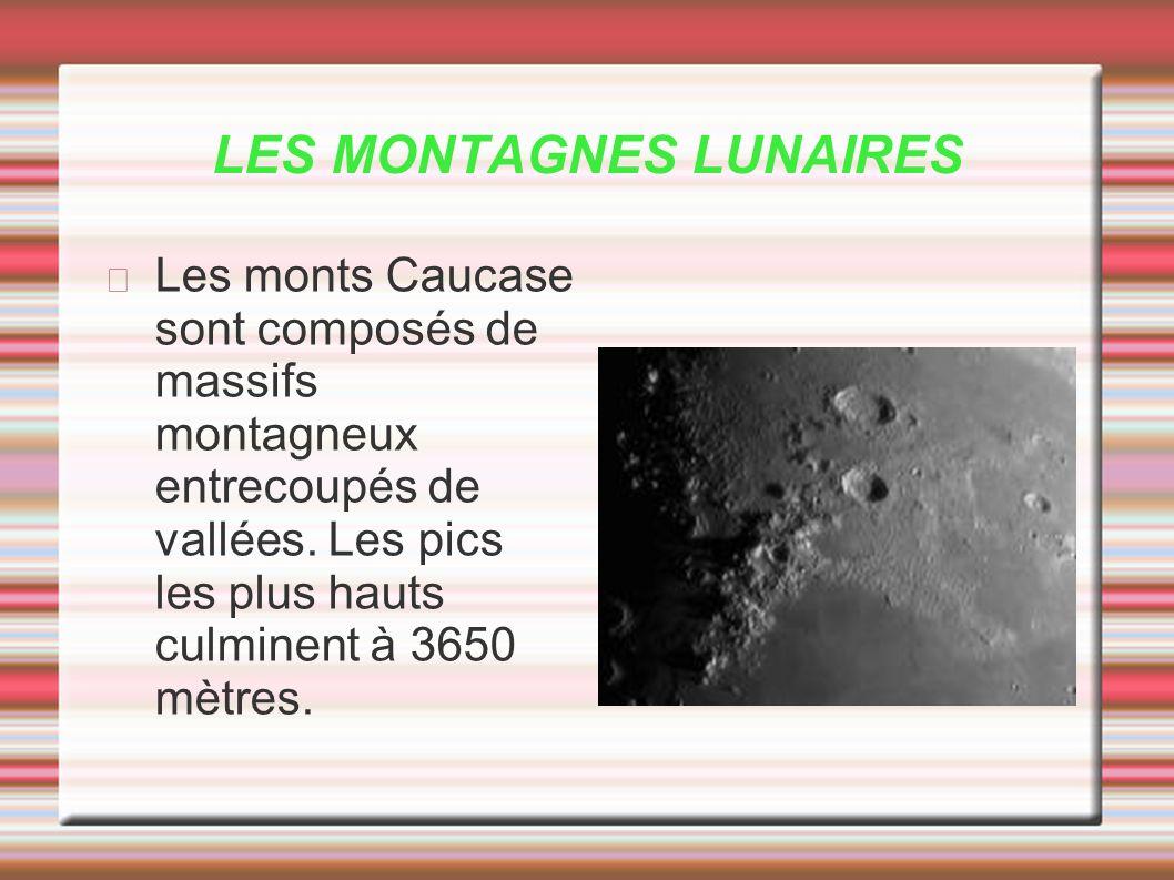 LES MONTAGNES LUNAIRES