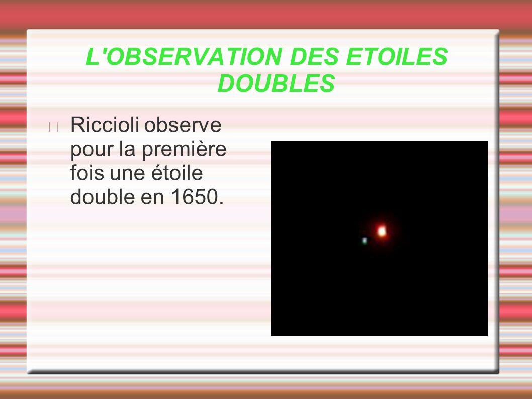 L OBSERVATION DES ETOILES DOUBLES