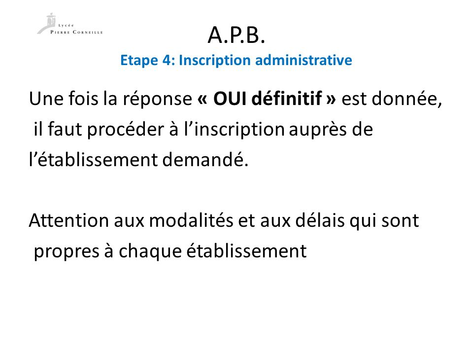 A.P.B. Etape 4: Inscription administrative