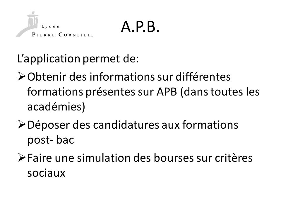 A.P.B. L'application permet de: