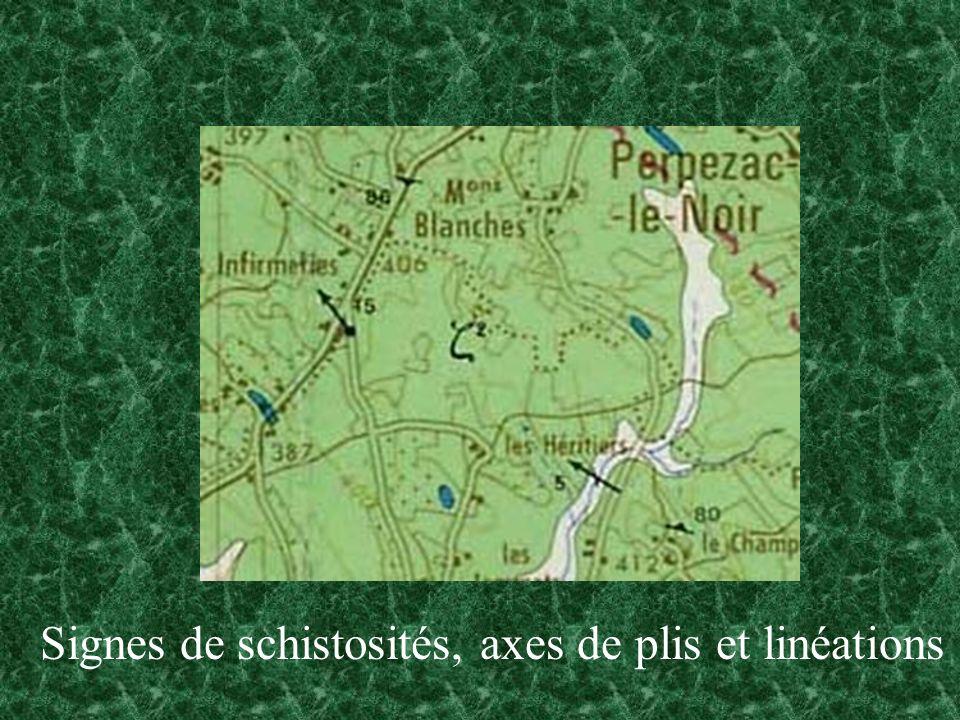 Signes de schistosités, axes de plis et linéations