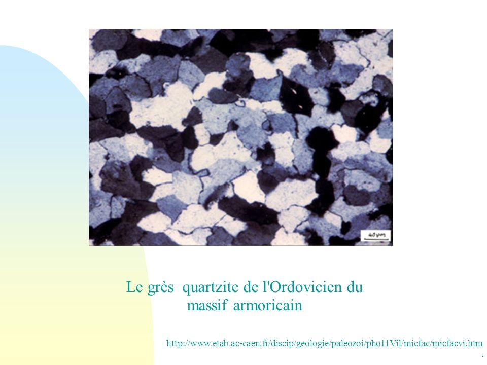 Le grès quartzite de l Ordovicien du massif armoricain