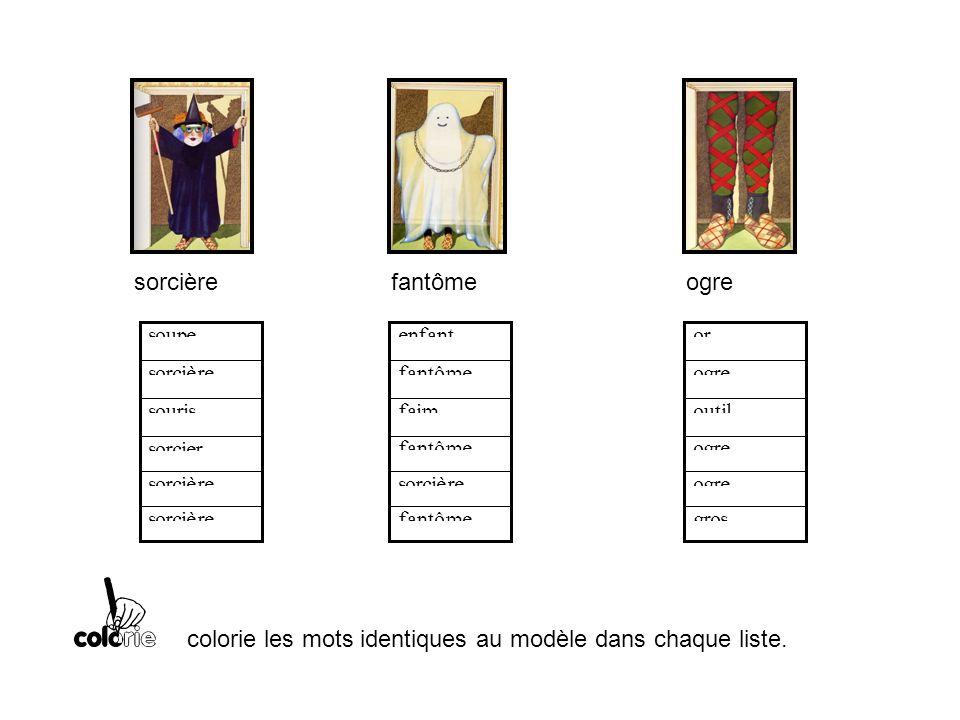 j colorie les mots identiques au modèle dans chaque liste.