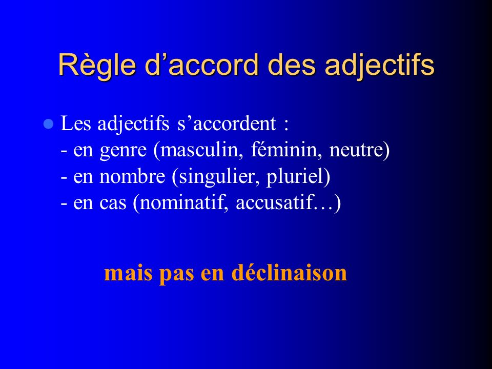 Règle d'accord des adjectifs