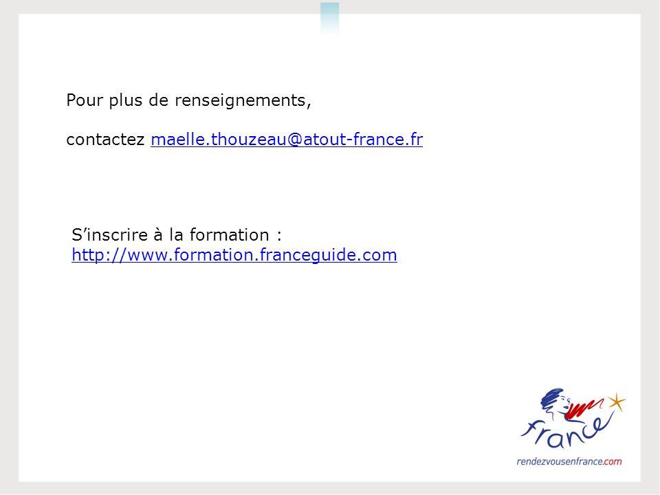 Pour plus de renseignements, contactez maelle.thouzeau@atout-france.fr