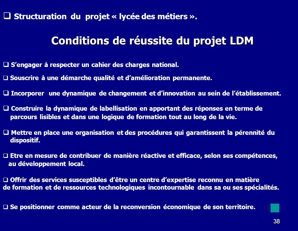 Conditions de réussite du projet LDM