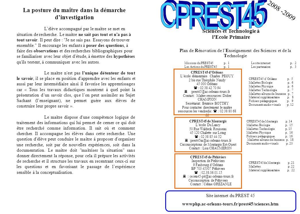 CPREST45 La posture du maître dans la démarche d'investigation. 2008 -2009.