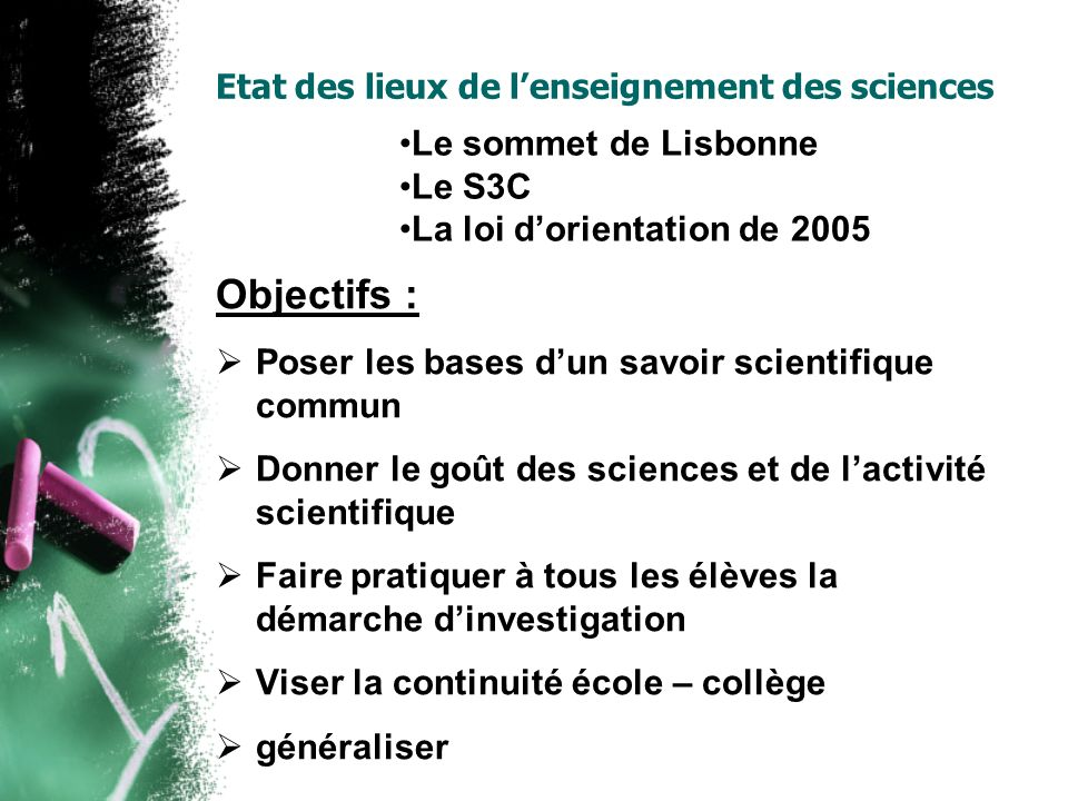 Etat des lieux de l'enseignement des sciences