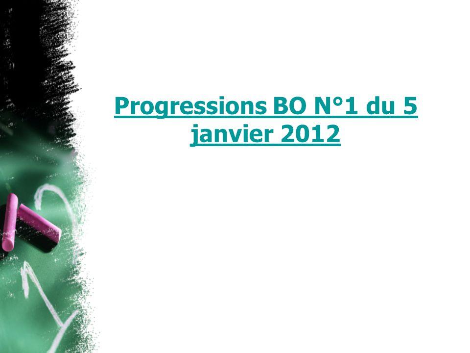 Progressions BO N°1 du 5 janvier 2012