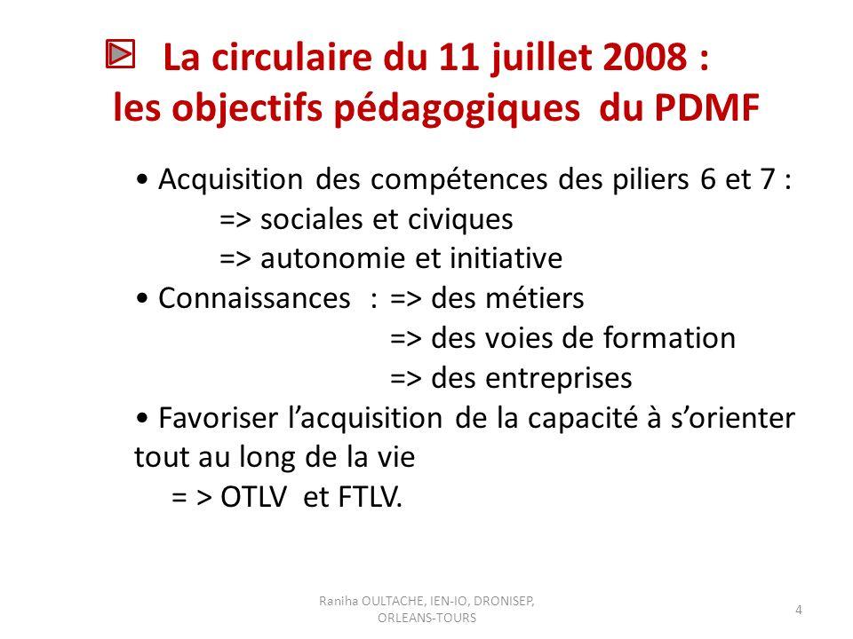 La circulaire du 11 juillet 2008 : les objectifs pédagogiques du PDMF