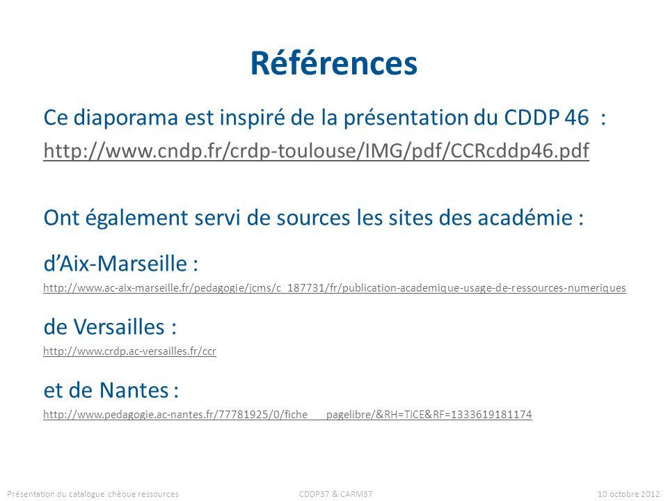 Références Ce diaporama est inspiré de la présentation du CDDP 46 :