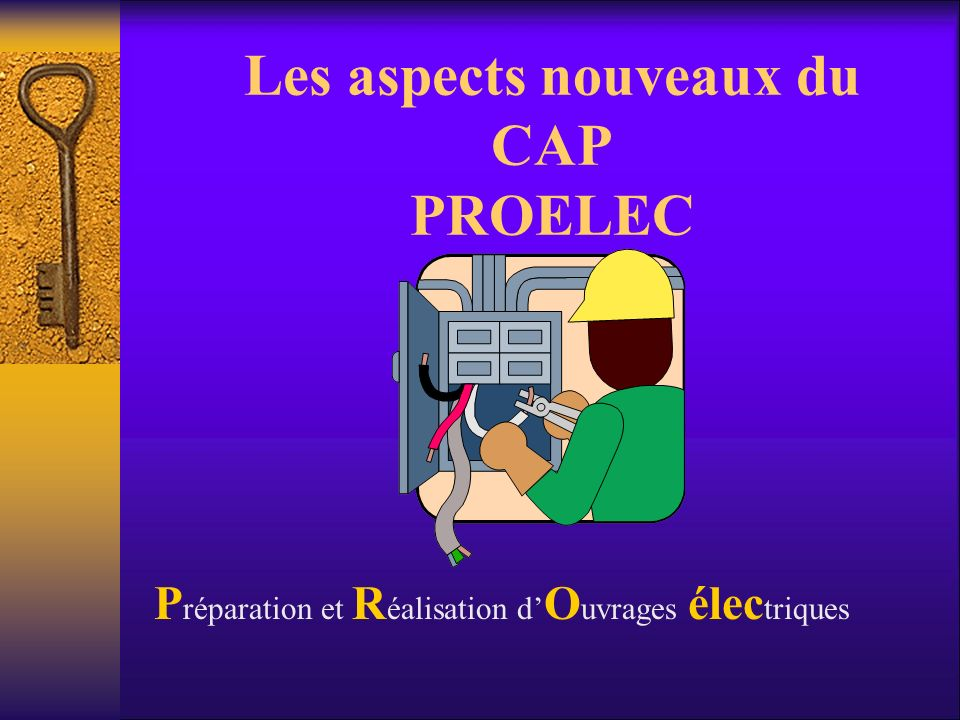 Les aspects nouveaux du CAP PROELEC