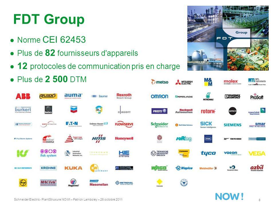 FDT Group Norme CEI 62453 Plus de 82 fournisseurs d appareils