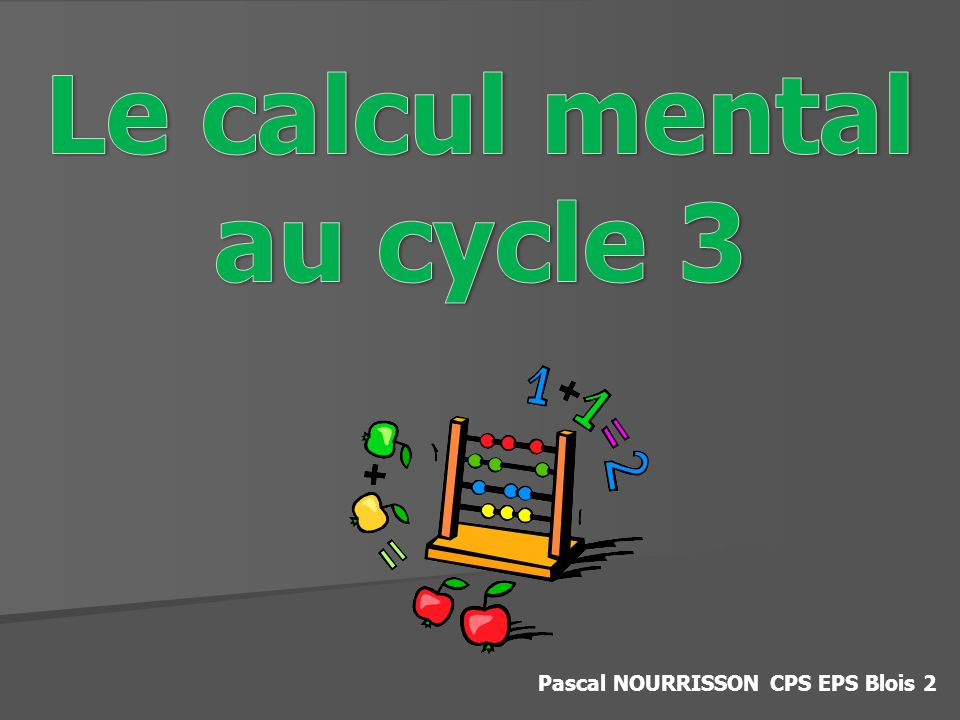 Le calcul mental au cycle 3