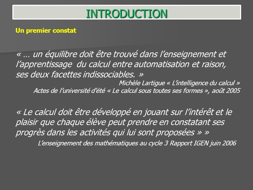 INTRODUCTION Un premier constat.
