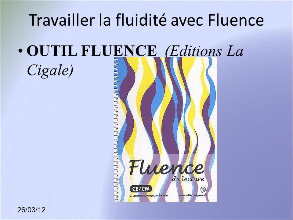 Travailler la fluidité avec Fluence