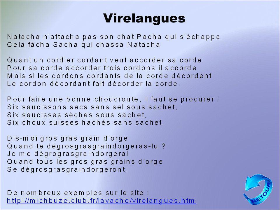 Virelangues 31 Compétences visées : Articuler