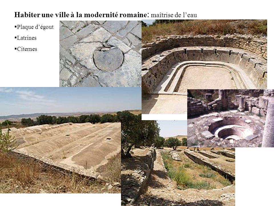 Habiter une ville à la modernité romaine: maîtrise de l'eau