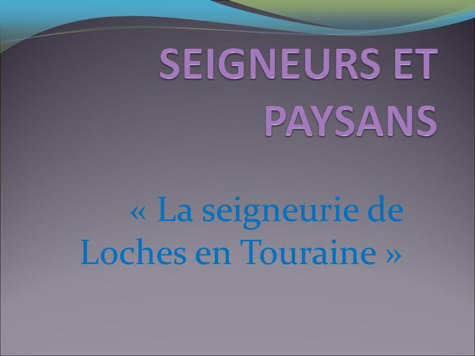 « La seigneurie de Loches en Touraine »