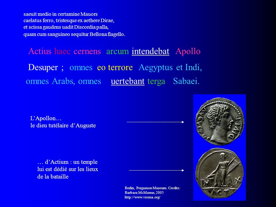 Actius haec cernens arcum intendebat Apollo Desuper ; omnes eo terrore