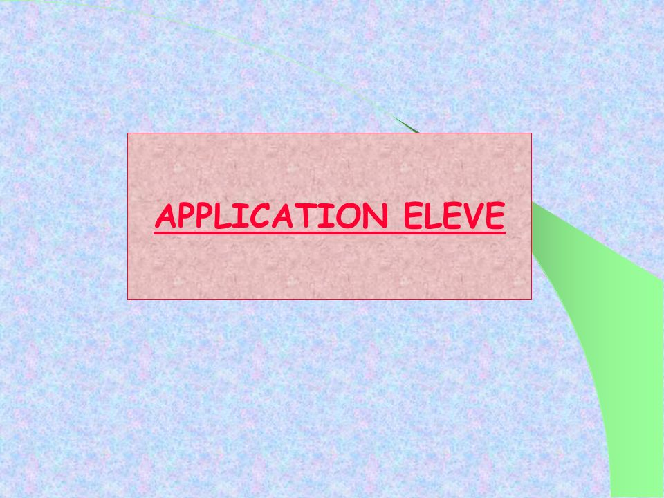 APPLICATION ELEVE