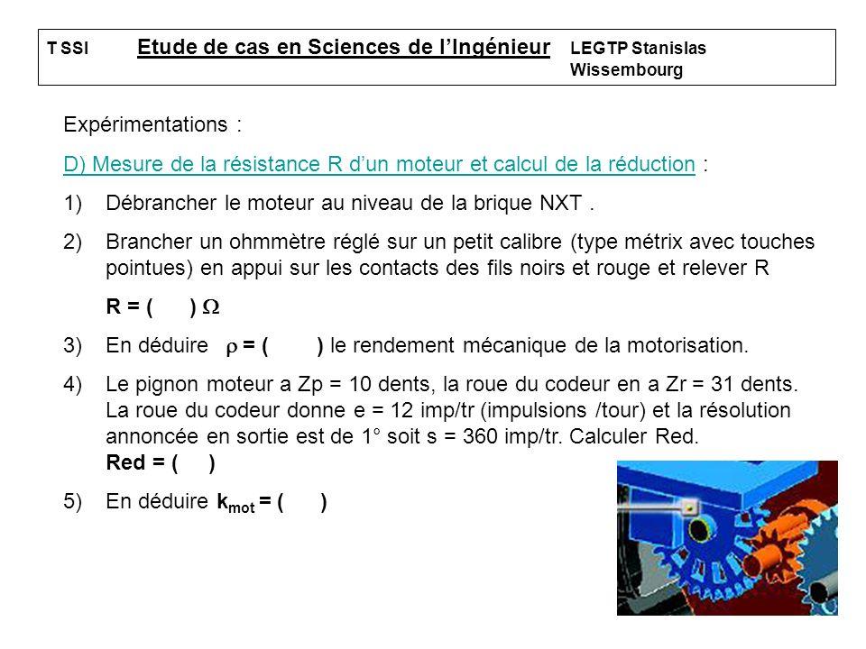 D) Mesure de la résistance R d'un moteur et calcul de la réduction :