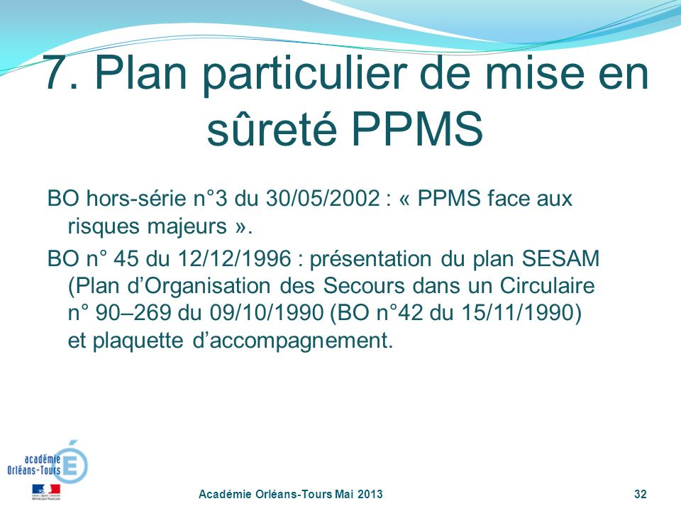 7. Plan particulier de mise en sûreté PPMS
