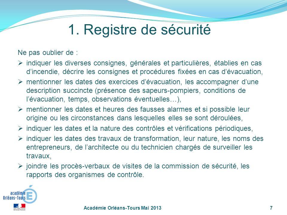 1. Registre de sécurité Ne pas oublier de :