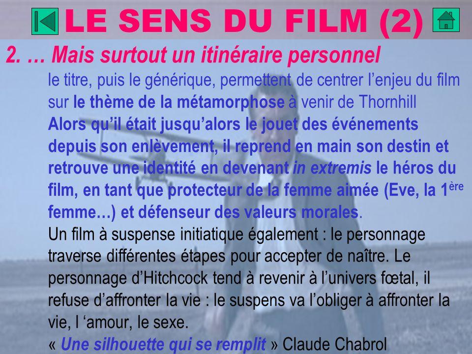 LE SENS DU FILM (2)