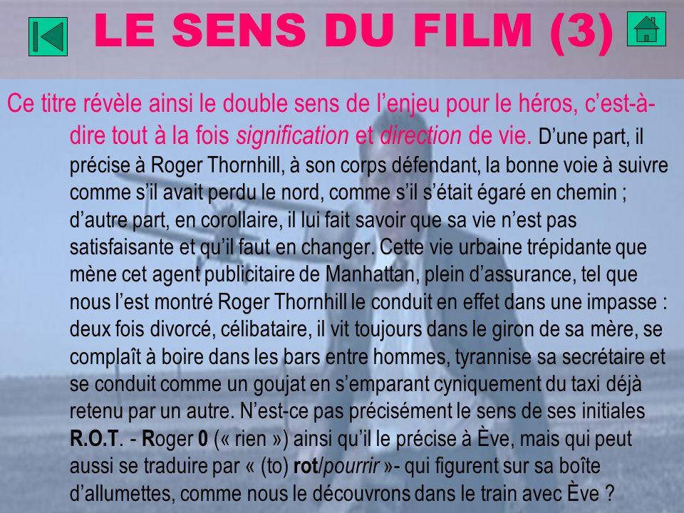 LE SENS DU FILM (3)