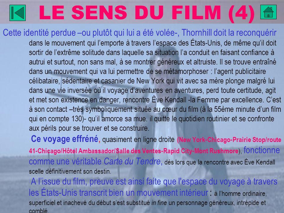 LE SENS DU FILM (4)