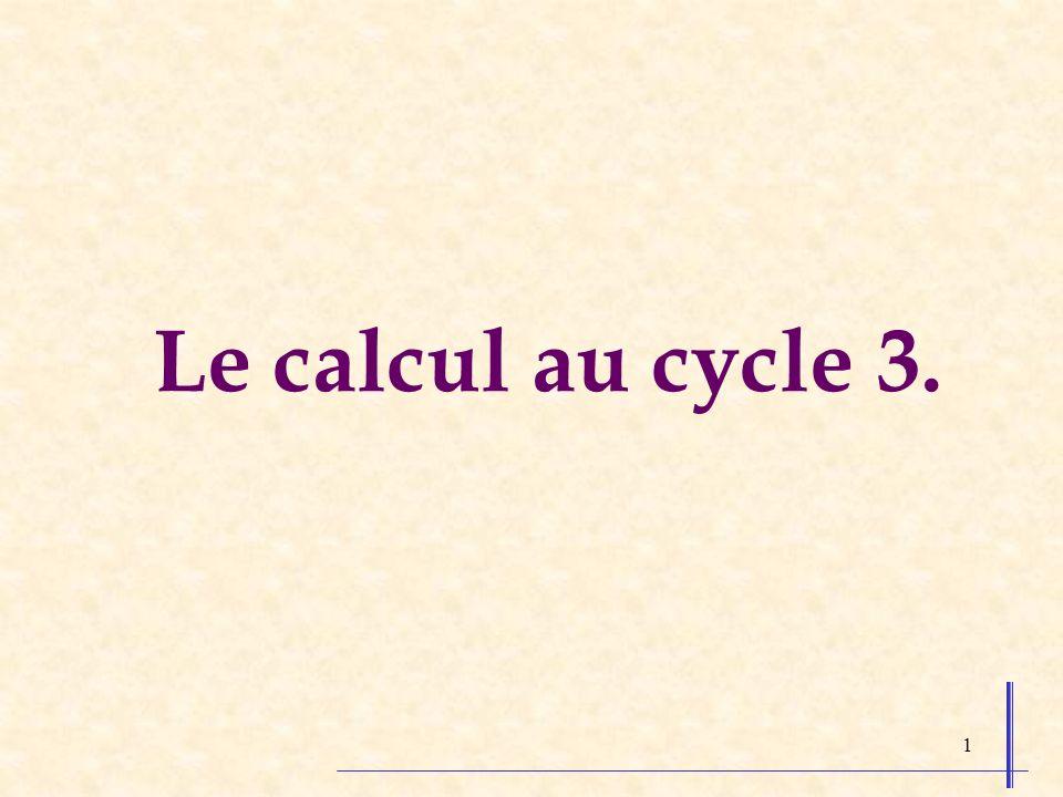 Le calcul au cycle 3.