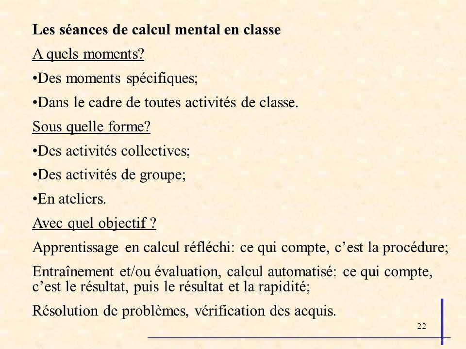 Les séances de calcul mental en classe A quels moments