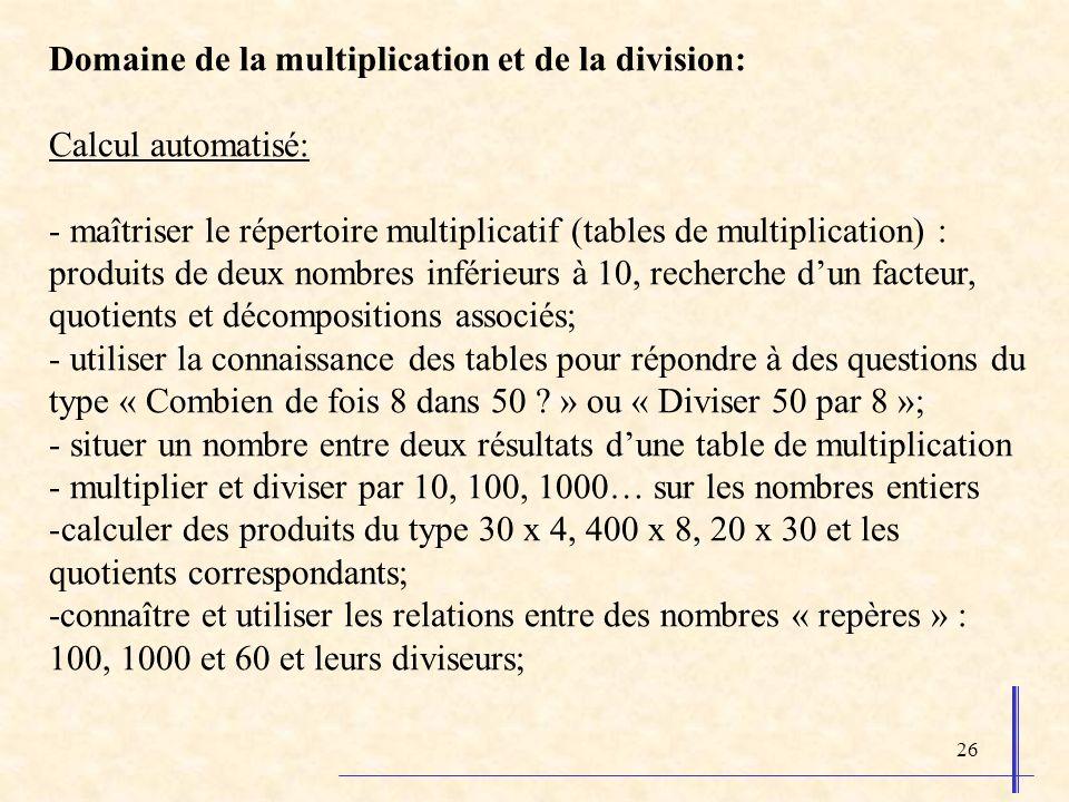 Domaine de la multiplication et de la division: