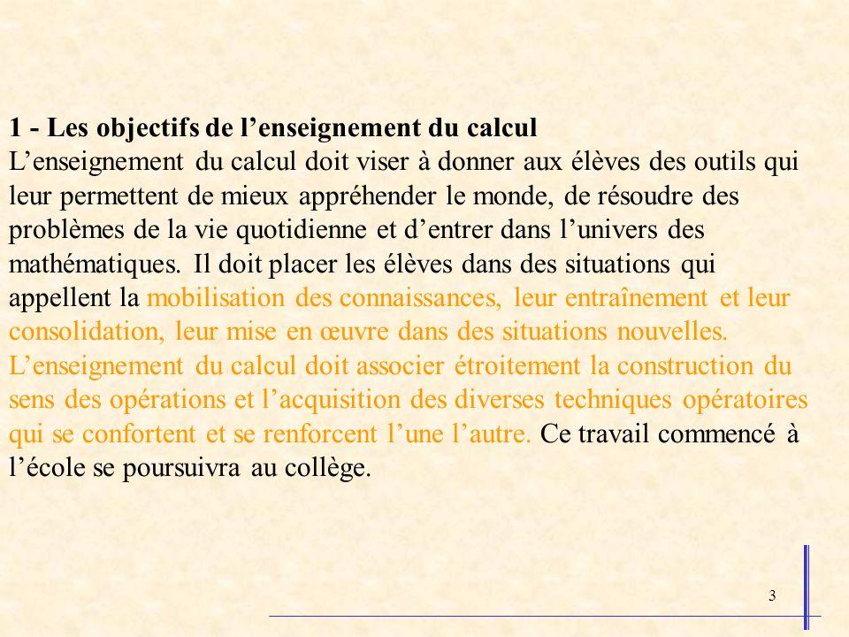 1 - Les objectifs de l'enseignement du calcul