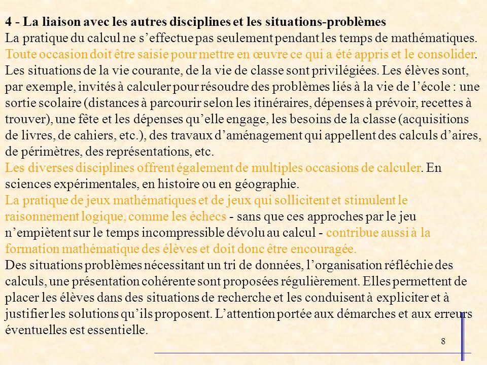 4 - La liaison avec les autres disciplines et les situations-problèmes