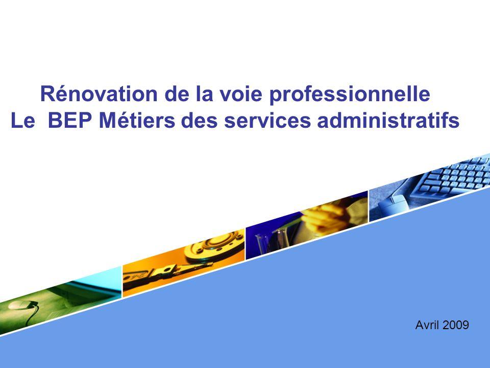 Rénovation de la voie professionnelle Le BEP Métiers des services administratifs