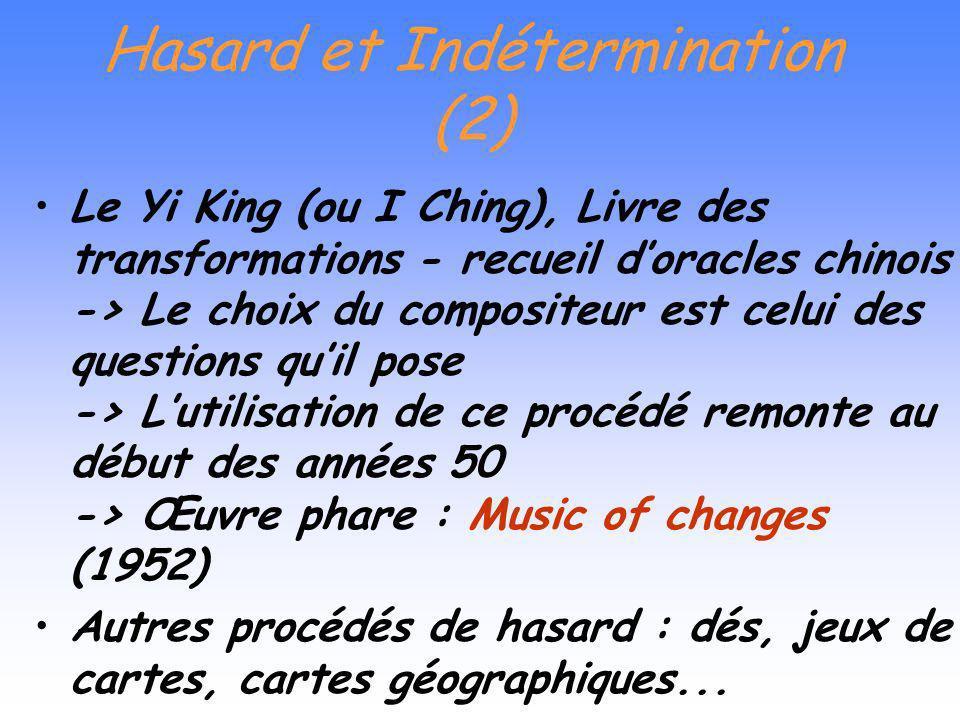 Hasard et Indétermination (2)
