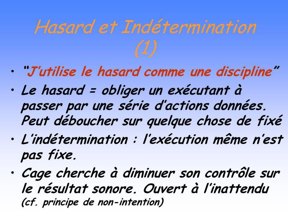 Hasard et Indétermination (1)