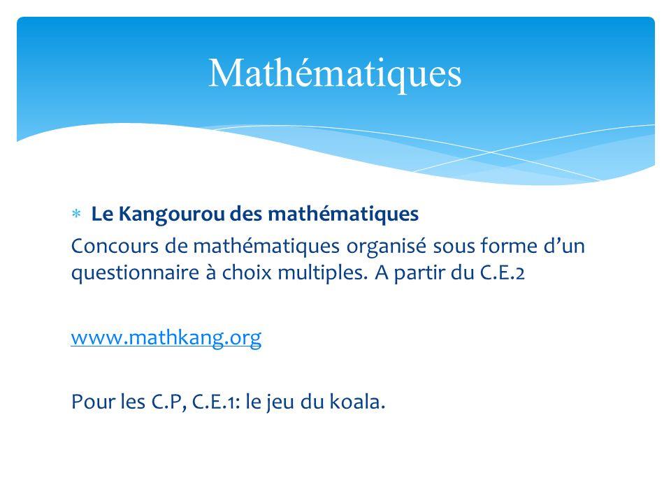 Mathématiques Le Kangourou des mathématiques