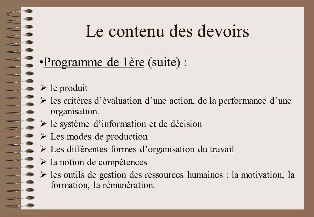 Le contenu des devoirs Programme de 1ère (suite) : le produit