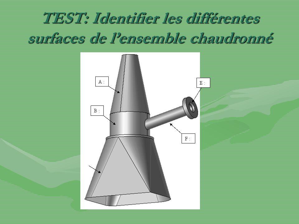 TEST: Identifier les différentes surfaces de l'ensemble chaudronné