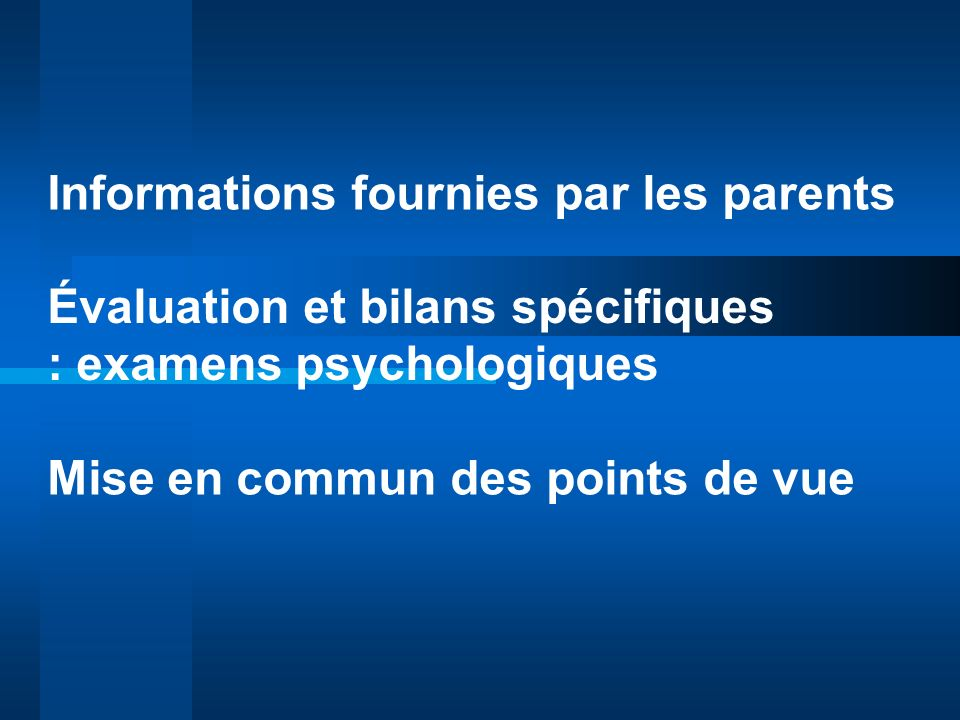 Informations fournies par les parents