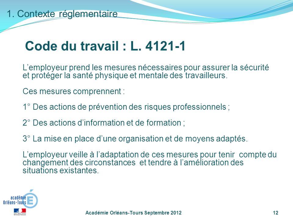 Code du travail : L. 4121-1 1. Contexte réglementaire