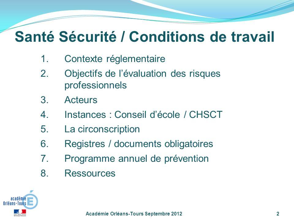 Santé Sécurité / Conditions de travail