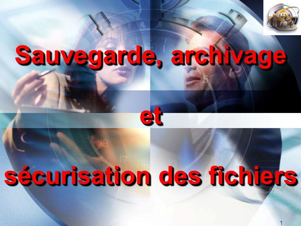 Sauvegarde, archivage et sécurisation des fichiers