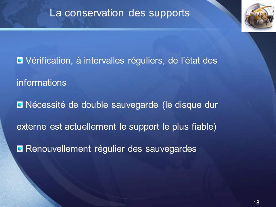 La conservation des supports