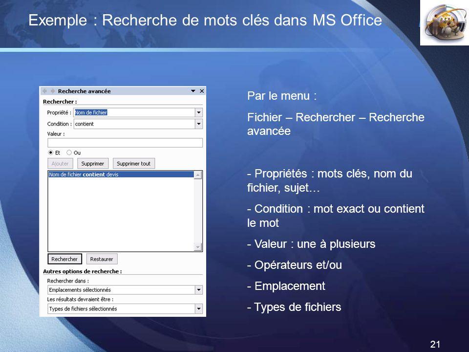 Exemple : Recherche de mots clés dans MS Office